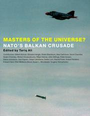 Cover of: Masters of the Universe: NATO's Balkan Crusade