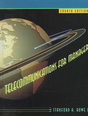 Cover of: Telecommunications for managers | Stanford H. Rowe