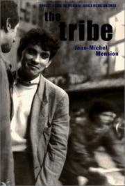Cover of: The Tribe (Contributions to the History of the Situationist International & Its Time)