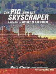 Cover of: The Pig and the Skyscraper: Chicago | Marco D