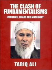 Cover of: The Clash of Fundamentalisms: Crusades, Jihads and Modernity