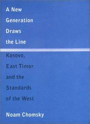 Cover of: A New Generation Draws the Line: Kosovo, East Timor and the Standards of the West