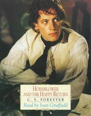 Cover of: Hornblower and the Happy Return | C. S. Forester