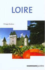 Cover of: Loire, 3rd (Country & Regional Guides - Cadogan)