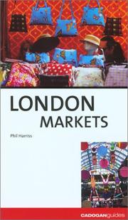 Cover of: London Markets, 3rd (Country & Regional Guides - Cadogan)