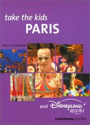 Cover of: Take the Kids Paris & Disneyland Paris, 2nd (Take the Kids - Cadogan) | Helen Truszkowski