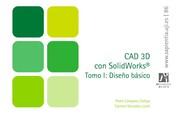 CAD 3D con SolidWorks. Tomo I