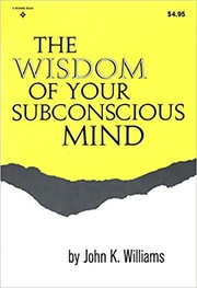 The wisdom of your subconscious mind.
