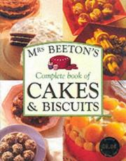 Cover of: Mrs Beetons Complete Book of Cakes and Bis (Mrs Beetons Cookery Collectn 3)