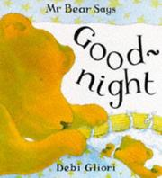 Cover of: Mr. Bear Says Goodnight (Mr.Bear Says)