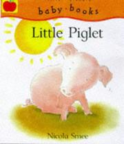 Cover of: Little Piglet (Little Animals)