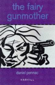 Cover of: The Fairy Gunmother | Daniel Pennac