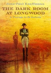 Cover of: Dark Room at Longwood: A Voyage to st Helena