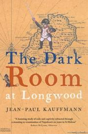 Cover of: Dark Room at Longwood, The: A Voyage to St.Helena