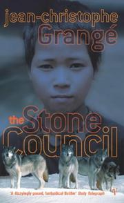 The Stone Council (Harvill Crime in Vintage) by Jean-Christophe Grange