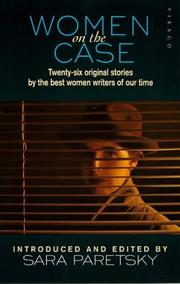 Cover of: Women on the Case: Original Stories by the Best Women Crime Writers of Our Time