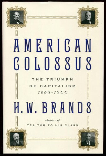 American Colossus by Henry William Brands