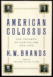 Cover of: American Colossus | Henry William Brands