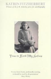 Cover of: True to both my selves