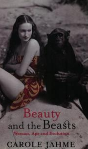 Beauty and the Beasts by Carole Jahme