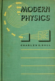 Cover of: Modern physics | Charles Elwood Dull