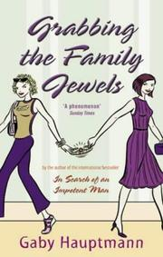 Cover of: Grabbing the Family Jewels