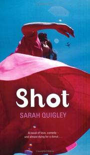 Cover of: Shot | Sarah Quigley