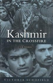 Cover of: Kashmir in the crossfire | Victoria Schofield