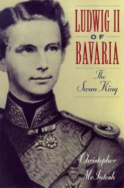 Cover of: Ludwig II of Bavaria, the Swan King