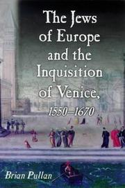 Cover of: The Jews of Europe and the Inquisition of Venice | Brian Pullan