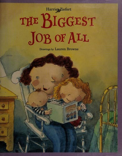 The Biggest Job of All by Jean Little
