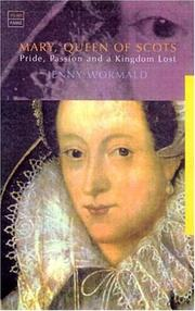 Mary Queen of Scots by Jenny Wormald
