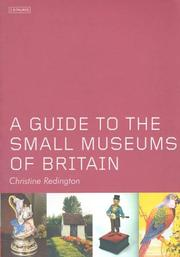 Cover of: A guide to the small museums of Britain