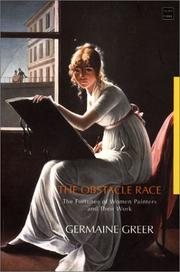 Cover of: The obstacle race | Germaine Greer
