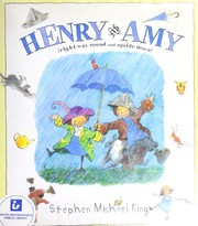 Cover of: Henry and Amy (right-way-round and upside down) | Stephen Michael King