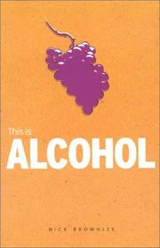 Cover of: This Is Alcohol (Addiction)