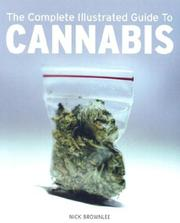 Cover of: The Complete Illustrated Guide to Cannabis