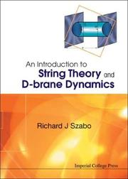 Cover of: An Introduction to String Theory and D-Brane Dynamics