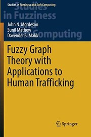 Cover of: Fuzzy Graph Theory with Applications to Human Trafficking