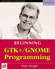 Cover of: Beginning GTK+ and GNOME