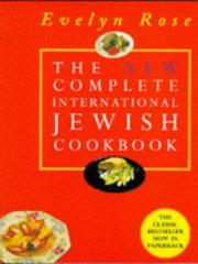 The new complete international Jewish cookbook by Evelyn Rose