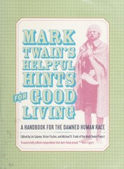 Cover of: Mark Twain's helpful hints for good living | Mark Twain