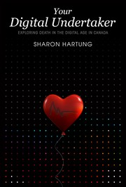 Cover of: Your Digital Undertaker | Sharon Hartung
