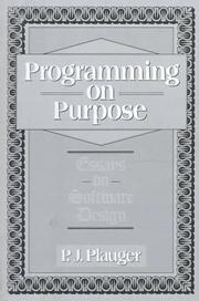 Cover of: Programming on purpose | P. J. Plauger