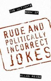 Cover of: The Ultimate Book of Rude and Politically Incorrect Jokes