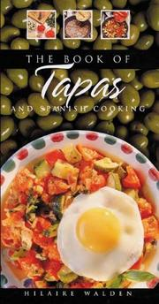 Cover of: The book of tapas and Spanish cooking
