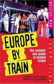 Europe by train by Katie Wood, George McDonald
