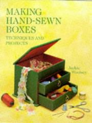 Cover of: Making Hand-Sewn Boxes