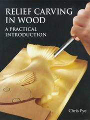 Cover of: Relief Carving In Wood