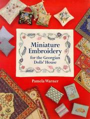 Cover of: Miniature Embroidery For The Georgian Dolls' House